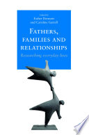 Fathers  families and relationships