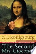 The Second Mrs Gioconda