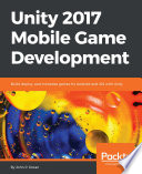 Unity 2017 Mobile Game Development