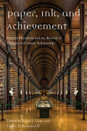 Book cover for Paper, Ink, and Achievement Gabriel Hornstein and the Revival of Eighteenth-Century Scholarship.