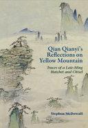 Qian Qianyi s Reflections on Yellow Mountain