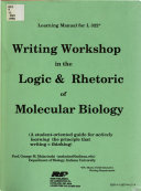 Writing Workshop in the Logic & Rhetoric of Molecular Biology