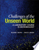 Challenges of the Unseen World
