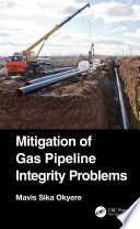 Mitigation of Gas Pipeline Integrity Problems