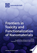 Frontiers in Toxicity and Functionalization of Nanomaterials