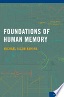 Foundations of Human Memory Book