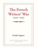 The French Writers' War, 1940-1953 [Pdf/ePub] eBook