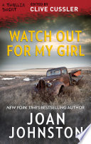 Watch Out for My Girl Book