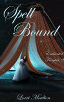 Spell Bound - Novelette 1