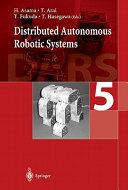 Distributed Autonomous Robotic Systems 5