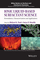 Ionic Liquid Based Surfactant Science
