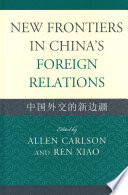 New Frontiers in China s Foreign Relations