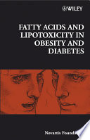 Fatty Acid and Lipotoxicity in Obesity and Diabetes
