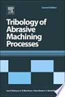 Tribology of Abrasive Machining Processes Book