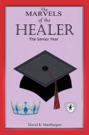 The Marvels of the Healer  the Senior Year