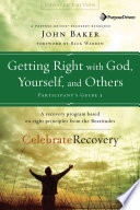 Getting Right with God  Yourself  and Others Participant s Guide 3 Book