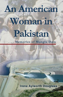 Pdf An American Woman in Pakistan: Memories of Mangla Dam