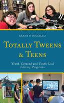 Totally Tweens and Teens