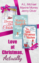 Love At Christmas  Actually  The Little Christmas Kitchen   Driving Home for Christmas   Winter s Fairytale