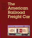 The American Railroad Freight Car