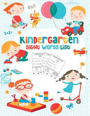 Kindergarten Sight Words List, Reading Made Easy – Preschool, Kindergarten and 1st Grade by  PDF
