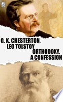 Orthodoxy  A Confession