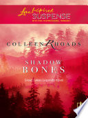 Shadow Bones Mills Boon Love Inspired Great Lakes Legends Book 2