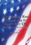 My Country Has Fallen And It Can T Get Up [Pdf/ePub] eBook