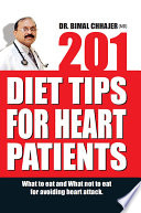 """201 Diet Tips for Heart Patients"" by Dr. Bimal Chhajer"