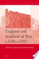 England And Scotland At War C 1296 C 1513