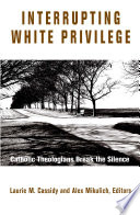 Interrupting White Privilege
