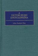 A Victor Hugo Encyclopedia
