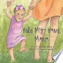 Hold My Hand, Mama
