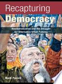 Recapturing Democracy