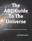The ABC Guide To The Universe