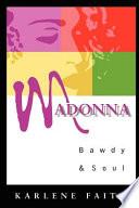 Madonna, bawdy and soul.pdf