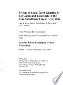 Effects of Long term Grazing by Big Game and Livestock in the Blue Mountains Forest Ecosystem