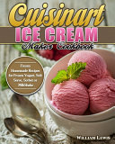 Cuisinart Ice Cream Maker Cookbook