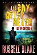 The Day After Never   Insurrection
