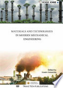 Materials and Technologies in Modern Mechanical Engineering
