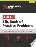 TOEFL 5lb Book of Practice Problems  : Online + Book