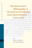 The Orion Center Bibliography of the Dead Sea Scrolls and Associated Literature
