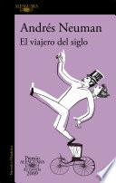 El viajero del siglo (Premio Alfaguara de novela 2009)