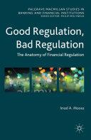 Good Regulation, Bad Regulation [Pdf/ePub] eBook