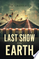 The Last Show on Earth