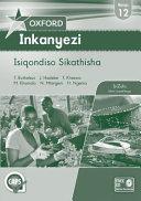Books - Oxford Inkanyezi Grade 12 Teachers Guide (IsiZulu) Oxford Inkanyezi Ibanga 12 Isiqondiso Sikathisha | ISBN 9780199048267