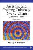 Assessing and Treating Culturally Diverse Clients Book