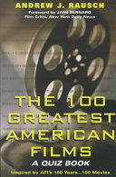 The Hundred Greatest American Films