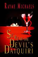 Screw the Devil s Daiquiri