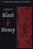 Cantos to Blood and Honey